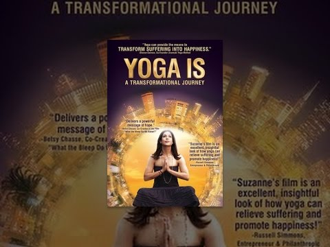 Yoga Is: A Transformational Trail