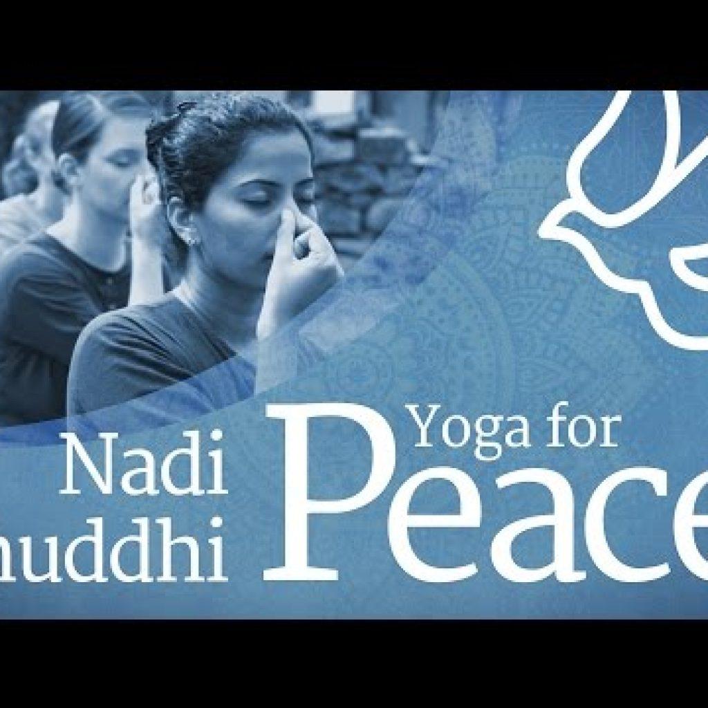 Yoga for Peace – Nadi Shuddhi