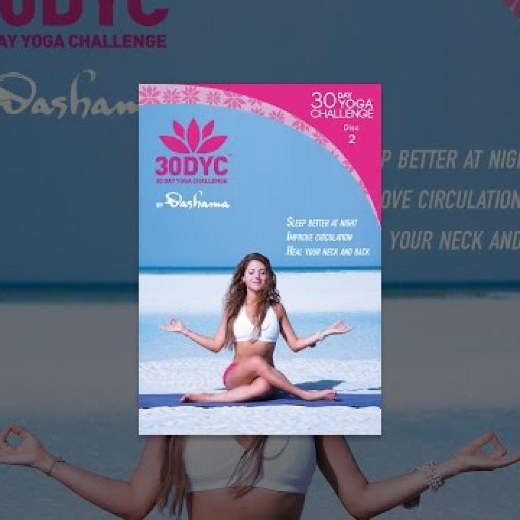 30DYC: 30 Day Yoga Challenge by Dashama Disc 2