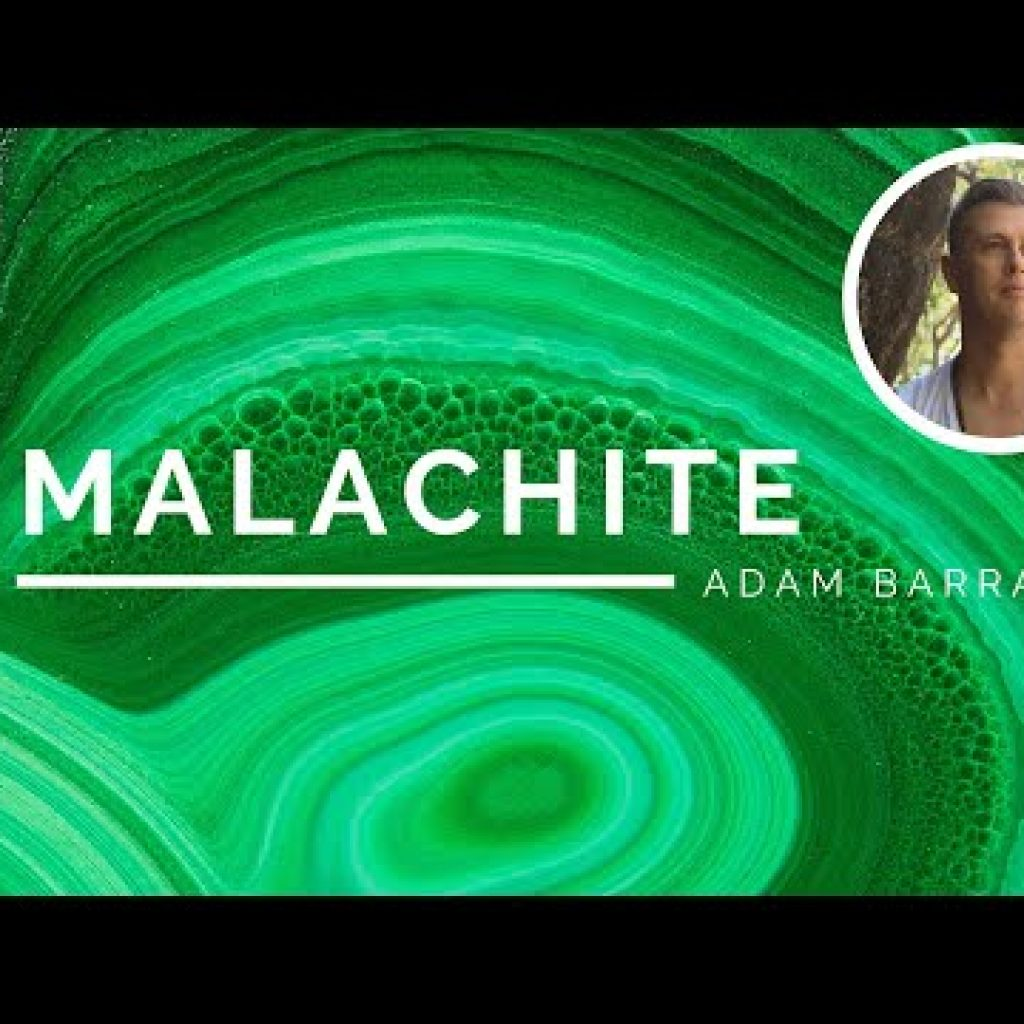 Malachite – The Crystal of Embracing Paradise