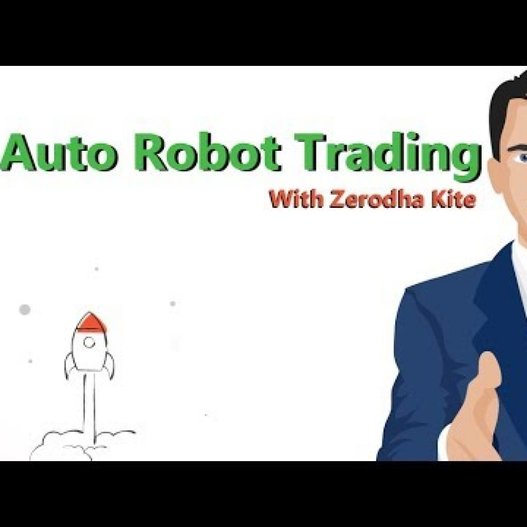 Algo Buying and selling Through Zerodha Kite | Car Robot Trading Tutorial | Hindi Model