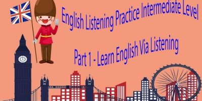 English Listening Observe Intermediate Level Section 1 – Learn English By way of Listening