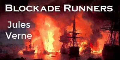 The Blockade Runners by Jules Verne | Whole Audiobook