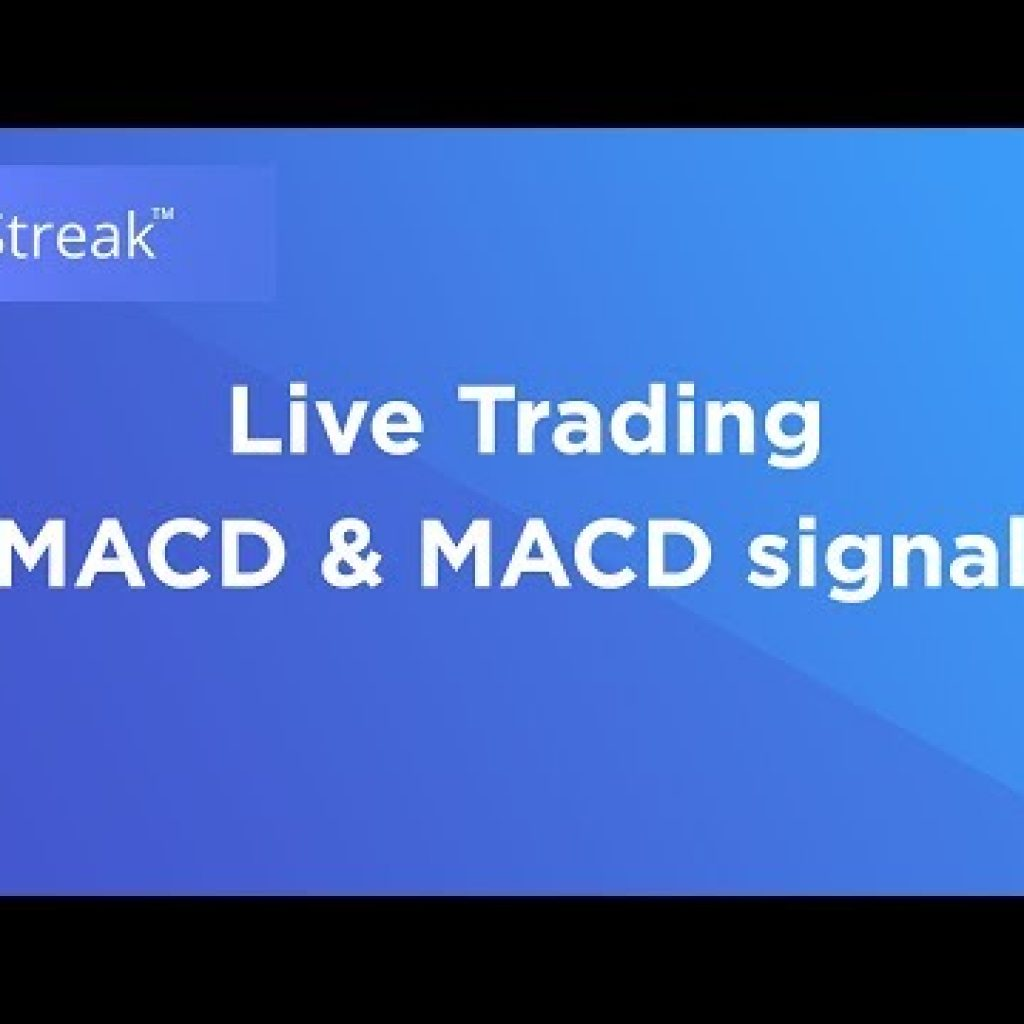 Streak | MACD and MACD Signal – Are living Buying and selling