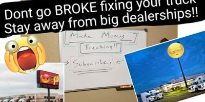 ( Keep away from Huge Dealerships 💰 !! )Dont go BROKE correcting your semi truck as an Operator Operator..