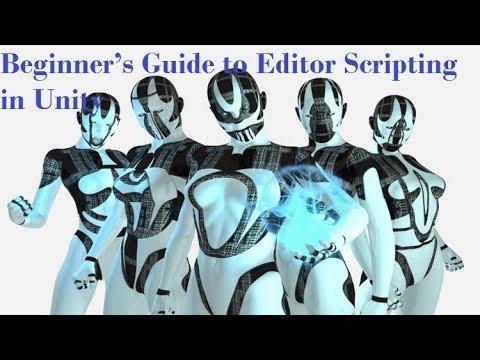 Very best Unity Tutorial Online   Beginner's Tutorial to Editor Scripting in Unity