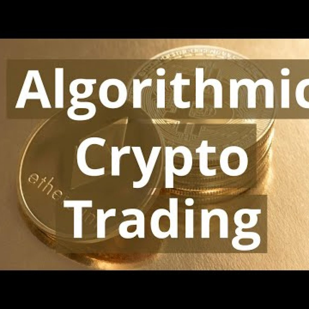 Algorithmic Cryptocurrency Investing