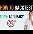 How to Backtest a Forex Trading Strategy (100% Accuracy)