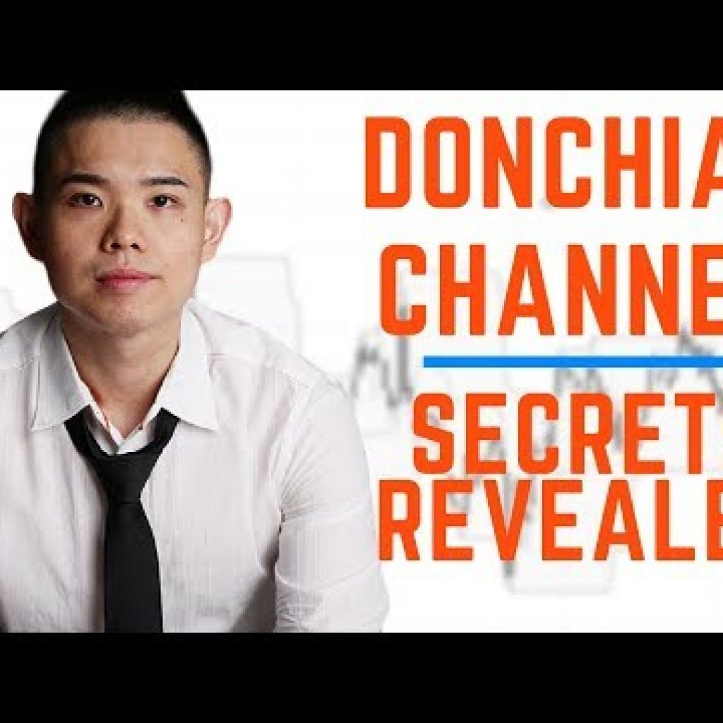4 EXPLOSIVE Ideas for Trading with the Donchian Channel