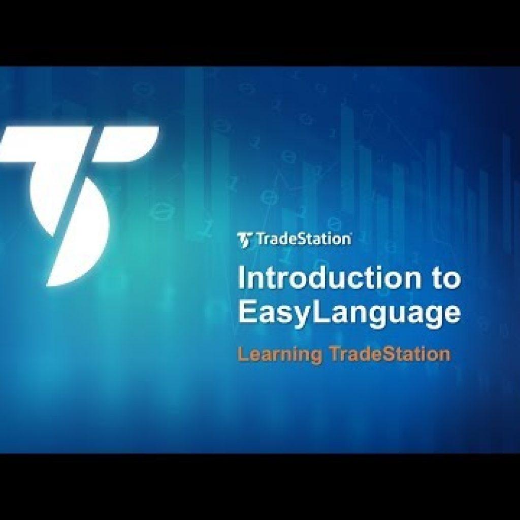 Mastering TradeStation – Introduction to EasyLanguage